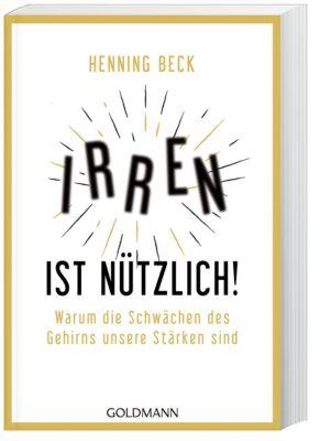 Irren ist nützlich!, Henning Beck