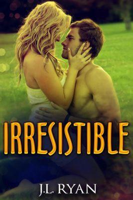 Irresistible, J.L. Ryan