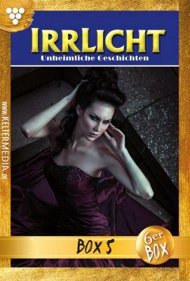 Irrlicht Box: Irrlicht Jubiläumsbox 5 -  Mystik, Carol East, Vanessa Crawford, Runa Moore, Celine Noiret, Janey Carpenter, Susan Lennox