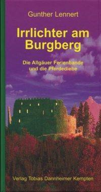 Irrlichter am Burgberg, Gunther Lennert