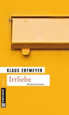 Irrliebe, Klaus Erfmeyer