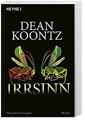 Irrsinn, Dean R. Koontz