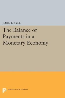 Irving Fisher Award Series: The Balance of Payments in a Monetary Economy, John F. Kyle