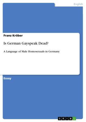 Is German Gayspeak Dead?, Franz Kröber