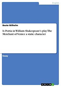 What is the role of Portia in the Merchant of Venice?