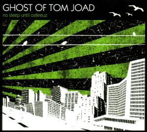 Is This What You Call A Fronterlebnis, Ghost Of Tom Joad