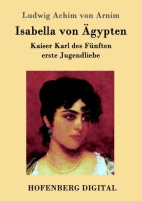 Isabella von Ägypten, Ludwig Achim von Arnim