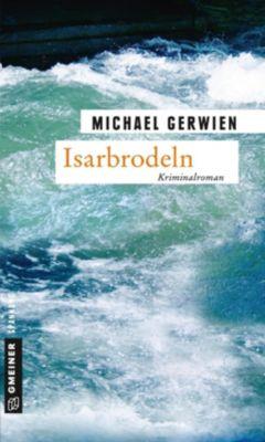 Isarbrodeln, Michael Gerwien