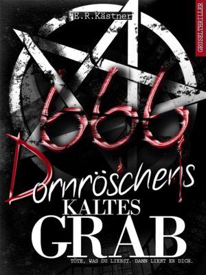 Isas Requiem: Dornröschens kaltes Grab, E.R. Kästner