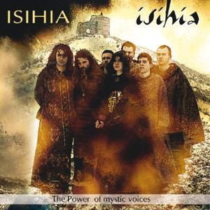 Isihia-The Power Of Mystic Voices, Isihia