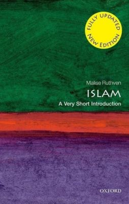 Islam: A Very Short Introduction, Malise Ruthven