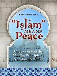Islam Means Peace, Amitabh Pal