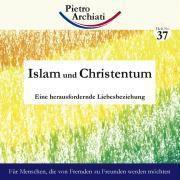 Islam und Christentum, Pietro Archiati