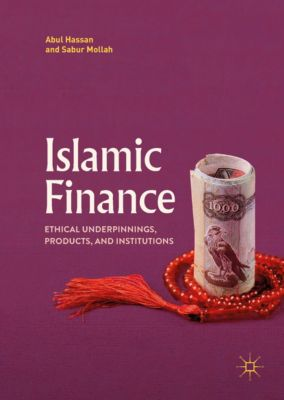 Islamic Finance, Sabur Mollah, Abul Hassan