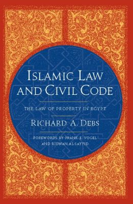 Islamic Law and Civil Code, Richard A. Debs