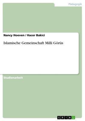 Islamische Gemeinschaft Milli Görüs, Hacer Bakici, Nancy Hoeven