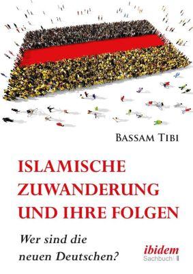 Islamische Zuwanderung und ihre Folgen, Bassam Tibi