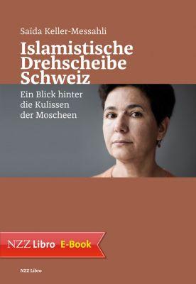 Islamistische Drehscheibe Schweiz, Saïda Keller-Messahli