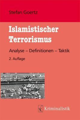 Islamistischer Terrorismus - Stefan Goertz  