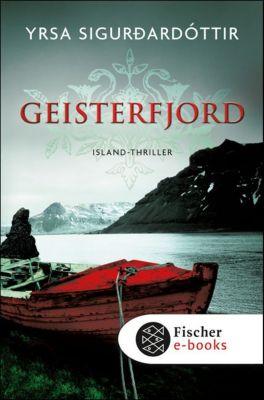 Island-Thriller Band 1: Geisterfjord, Yrsa Sigurdardóttir