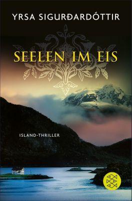 Island-Thriller: Seelen im Eis, Yrsa Sigurdardóttir
