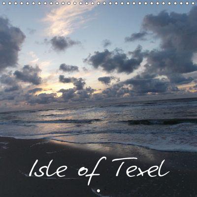 Isle of Texel (Wall Calendar 2019 300 × 300 mm Square), Kerstin Helbig