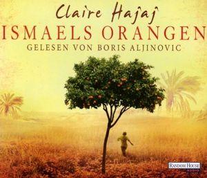 Ismaels Orangen, 6 Audio-CDs, Claire Hajaj