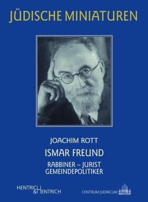 Ismar Freund - Joachim Rott  