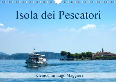Isola dei Pescatori im Lago Maggiore (Wandkalender 2019 DIN A4 quer), Walter J. Richtsteig