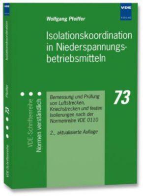 Isolationskoordination in Niederspannungsbetriebsmitteln, Wolfgang Pfeiffer