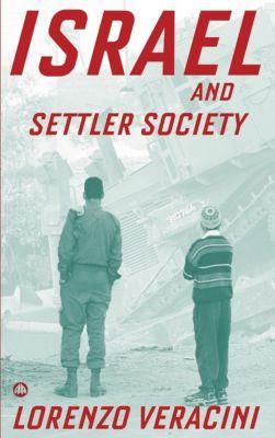 Israel and Settler Society, Lorenzo Veracini