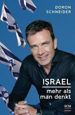 Israel - Mehr als man denkt - Doron Schneider |