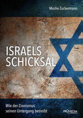 Israels Schicksal, Moshe Zuckermann