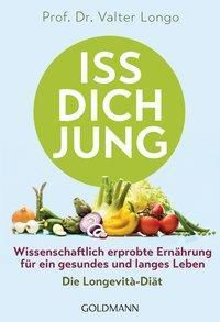 Iss dich jung - Valter Longo |