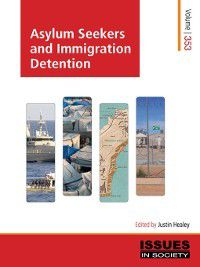 Issues in Society: Asylum Seekers and Immigration Detention