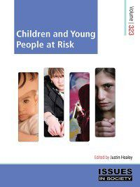 Issues in Society: Children and Young People at Risk