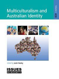 Issues in Society: Multiculturalism and Australian Identity