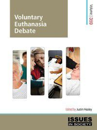 Issues in Society: Voluntary Euthanasia Debate