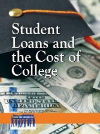 Issues That Concern You: Student Loans and the Cost of College