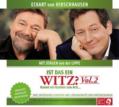 Ist das ein Witz? Kommt ein Komiker zum Arzt ..., Hörbuch, Eckart von Hirschhausen, Jürgen von der Lippe