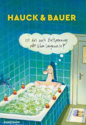Ist das noch Entspannung oder schon Langeweile?, Elias Hauck, Dominik Bauer
