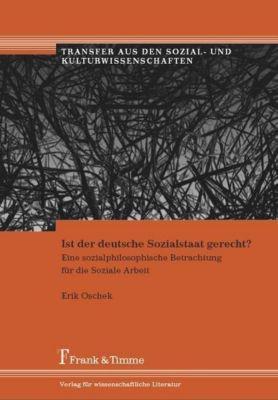 Ist der deutsche Sozialstaat gerecht?, Erik Oschek