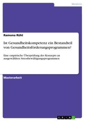 Ist Gesundheitskompetenz ein Bestandteil von Gesundheitsförderungsprogrammen?, Ramona Rühl