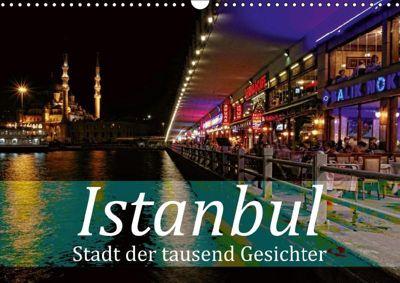 Istanbul - Stadt der tausend Gesichter (Wandkalender 2019 DIN A3 quer), Liselotte Brunner-Klaus