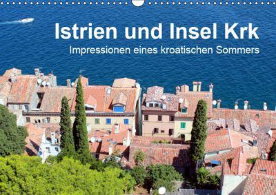 Istrien und Insel Krk - Impressionen eines kroatischen Sommers (Wandkalender 2019 DIN A3 quer), Anja Sucker