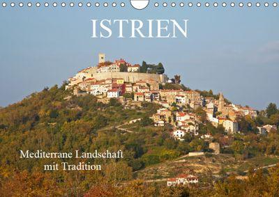 ISTRIEN (Wandkalender 2019 DIN A4 quer), Martin Rauchenwald