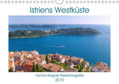 Istriens Westküste (Wandkalender 2019 DIN A4 quer), Hanna Wagner