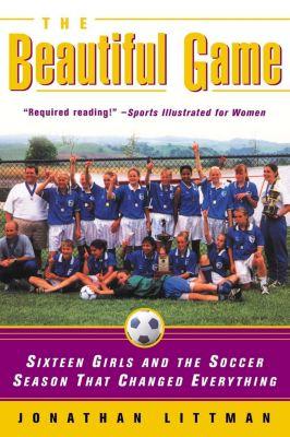 It Books: The Beautiful Game, Jonathan Littman