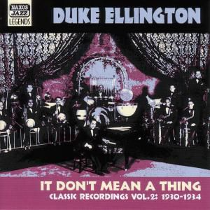 It Don'T Mean A Thing, Duke Ellington