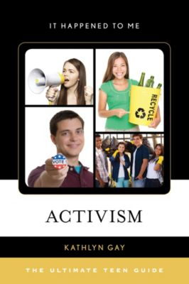 It Happened to Me: Activism, Kathlyn Gay